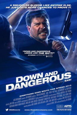 Nguy Hiểm Tột Cùng | Down And Dangerous (2013) - Full Hd